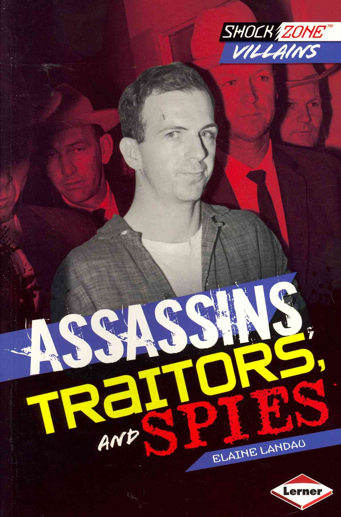 Assassins, Traitors, and Spies By Landau, Elaine